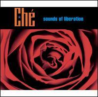Che - Sounds of Liberation