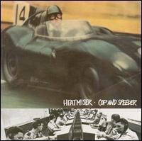 Heatmiser - Cop and Speeder