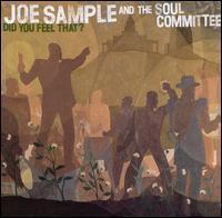 Joe Sample - Did You Feel That?