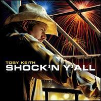 Toby Keith - Shock'n Y'All