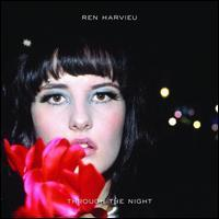 Ren Harvieu - Through the Night