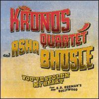 Kronos Quartet /Asha Bhosle - You've Stolen My Heart: Songs from R.D. Burman's Bollywood