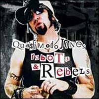 Quasimodo Jones - Robots and Rebels