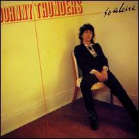 Johnny Thunders - So Alone