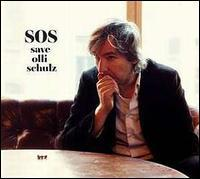 Olli Schulz - SOS: Save Olli Schulz