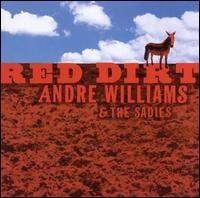 Andre Williams & the Sadies - Red Dirt