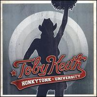 Toby Keith - Honkytonk University