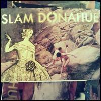 Slam Donahue - Big House Nice Dreams