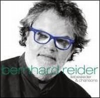 Bernhard Reider - Liebeslieder & Chansons