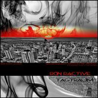 Ron Ractive - Tagtraum: Dub Town Session