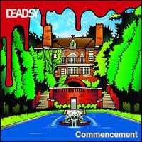 Deadsy - Commencement