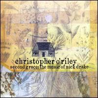 Christopher O'Riley - Second Grace: The Music of Nick Drake
