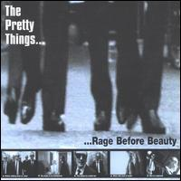 The Pretty Things - Rage...Before Beauty