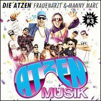 Die Atzen/ Frauenarzt & Manny Marc - Präsentieren Atzen Musik, Vol. 3