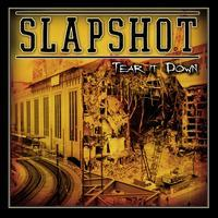 Slapshot - Tear It Down