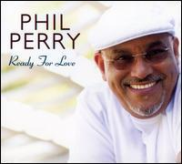 Phil Perry - Ready for Love