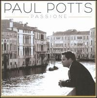 Paul Potts - Passione
