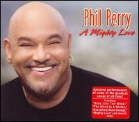 Phil Perry - A Mighty Love