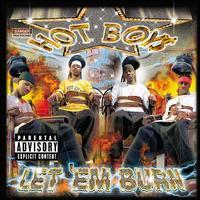 The Hot Boys - Let 'Em Burn