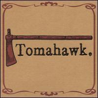 Tomahawk - Tomahawk