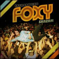 Foxy Shazam - Introducing Foxy Shazam