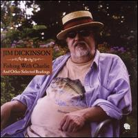 Jim Dickinson - Fishing with Charlie and Other Selected Readings
