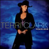 Terri Clark - Fearless