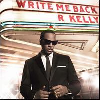 R. Kelly - Write Me Back