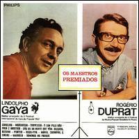 Gaya/Rogério Duprat - Os Maestros Premiados