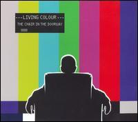 Living Colour - The Chair in the Doorway