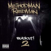 Method Man & Redman - Blackout! Vol. 2