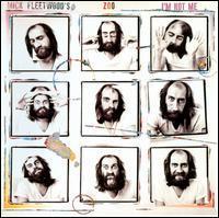 Mick Fleetwood's Zoo - I'm Not Me