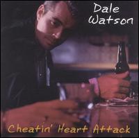 Dale Watson - Cheatin' Heart Attack
