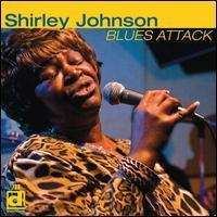Shirley Johnson - Blues Attack