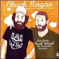 Chuck Ragan - Live from Rock Island: The Daytrotter Series