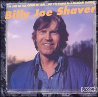 Billy Joe Shaver - I'm Just an Old Chunk of Coal