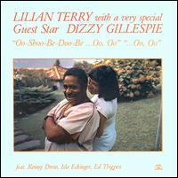Lilian Terry with Dizzy Gillespie - Oo-Shoo-Be-Doo-Be...Oo, Oo...Oo, Oo