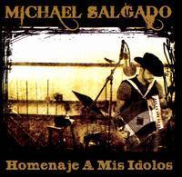 Michael Salgado - Homenaje a Mis Idolos