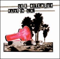 Lee Ritenour - Alive in L.A.