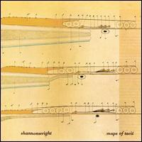 Shannon Wright - Maps of Tacit