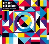 Cesare Cremonini - La Teoria dei Colori