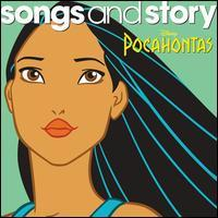 Disney - Songs and Story: Pocahontas