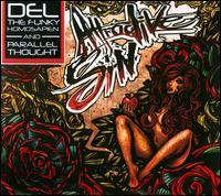 Del the Funky Homosapien and Parallel Thought - Attractive Sin