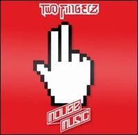 Two Fingerz - Mouse Music