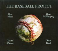 The Baseball Project - The Baseball Project, Vol. 1: Frozen Ropes and Dying Quails