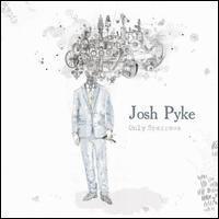Josh Pyke - Only Sparrows