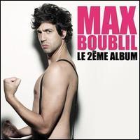 Max Boublil - Le 2ème Album