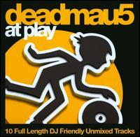 Deadmau5 - At Play, Vol. 1