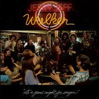 Jerry Jeff Walker - A Good Night for Singin'