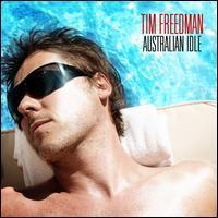 Tim Freedman - Australian Idle